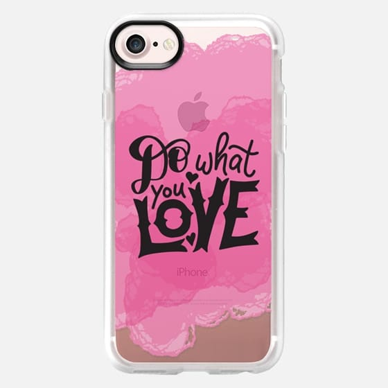 Do What You Love - Snap Case