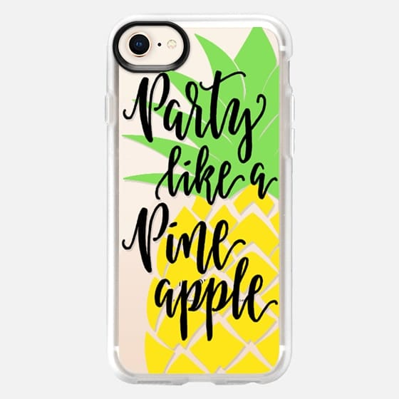 Party Like A Pineapple - Snap Case