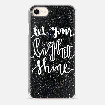 iPhone 8 Case Let Your Light Shine