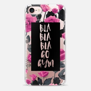 iPhone 7 Case Bla bla bla go gym roses pink
