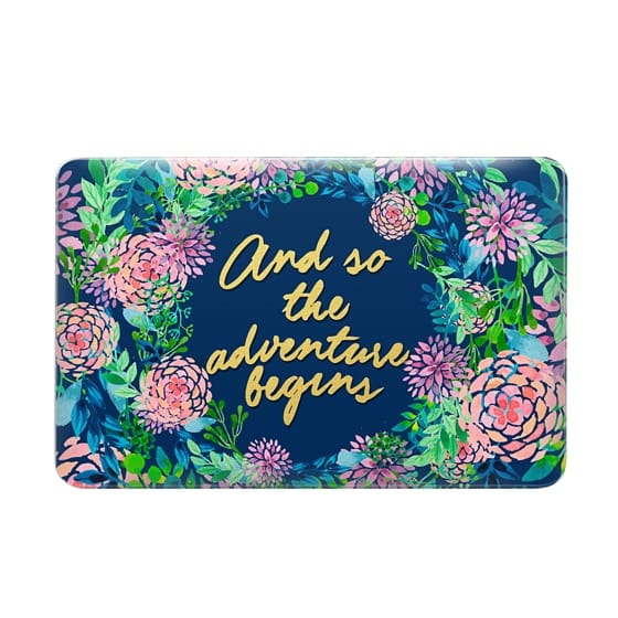 And so the adventure begins---floral watercolor quote