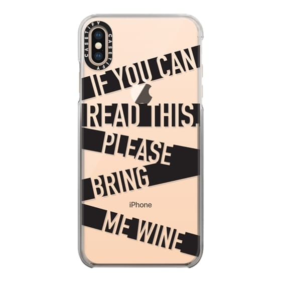 iPhone XS Max Cases - If you can read this please bring me wine - stripes