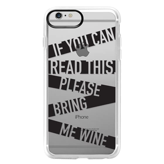 iPhone 6 Plus Cases - If you can read this please bring me wine - stripes
