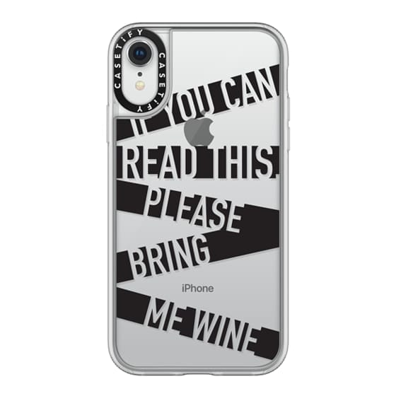 iPhone XR Cases - If you can read this please bring me wine - stripes