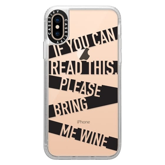 iPhone XS Cases - If you can read this please bring me wine - stripes
