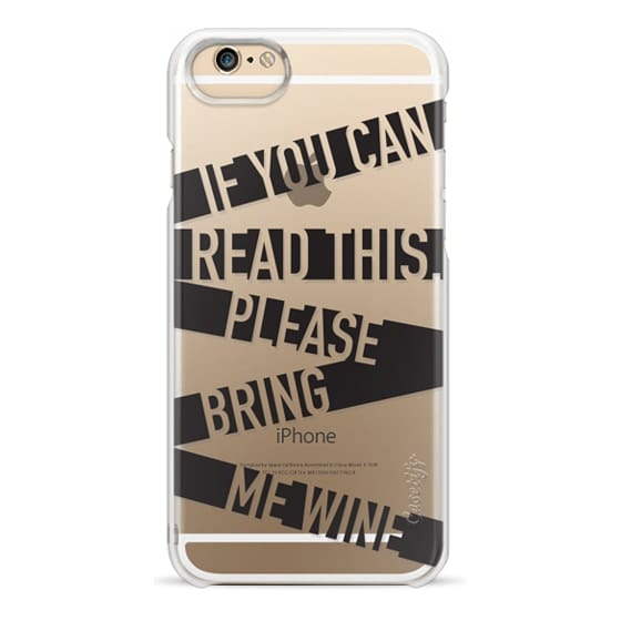 iPhone 6 Cases - If you can read this please bring me wine - stripes