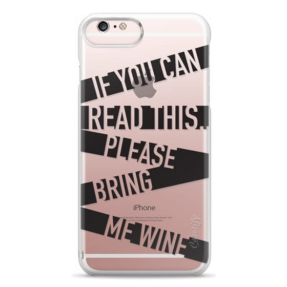 iPhone 6s Plus Cases - If you can read this please bring me wine - stripes
