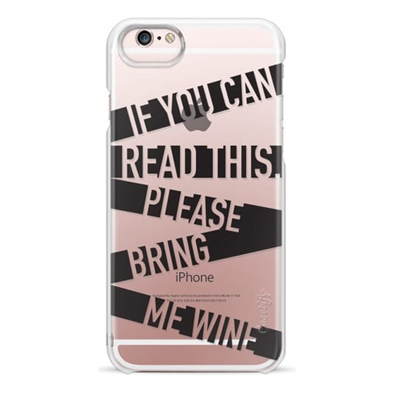 iPhone 6s Cases - If you can read this please bring me wine - stripes