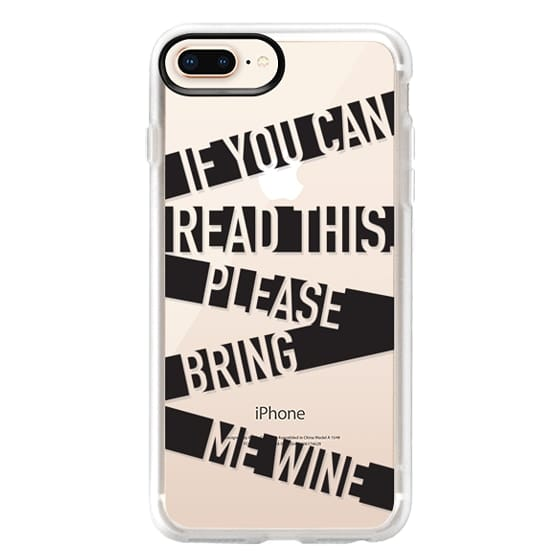 iPhone 8 Plus Cases - If you can read this please bring me wine - stripes