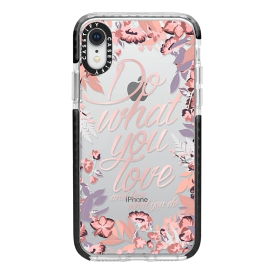 iPhone XR Cases - Do what you love - nude
