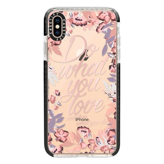 iPhone XS Max Cases - Do what you love - nude