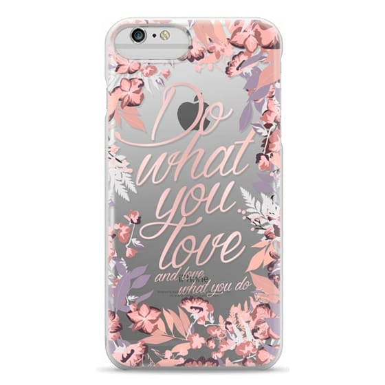 iPhone 6s Plus Cases - Do what you love - nude
