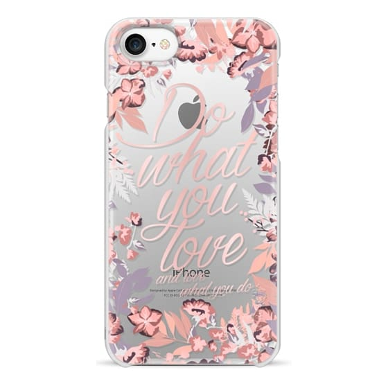 iPhone 7 Cases - Do what you love - nude