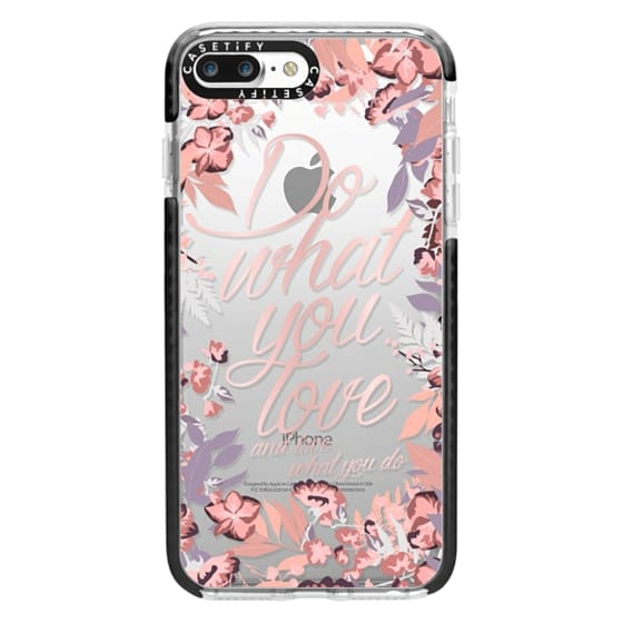 iPhone 7 Plus Cases - Do what you love - nude