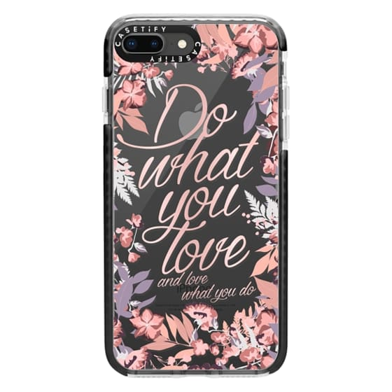 iPhone 8 Plus Cases - Do what you love - nude