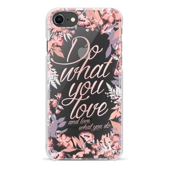 iPhone 8 Cases - Do what you love - nude