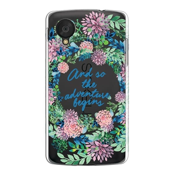 Nexus 5 Cases - And so the adventure begins- quote watercolor flowers