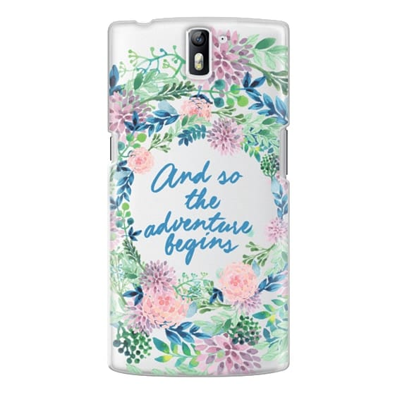 One Plus One Cases - And so the adventure begins- quote watercolor flowers