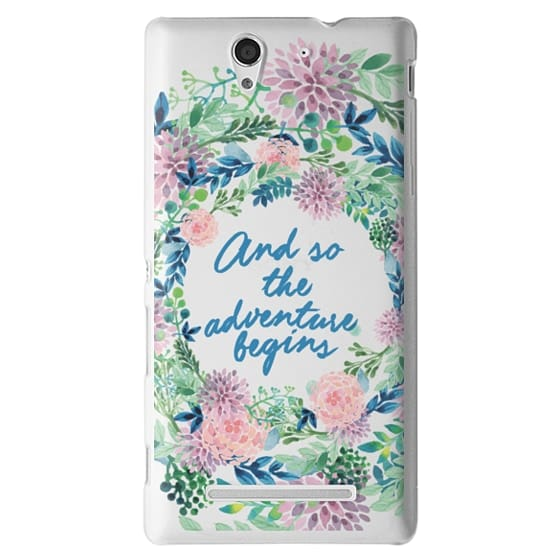 Sony C3 Cases - And so the adventure begins- quote watercolor flowers