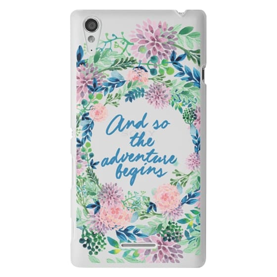 Sony T3 Cases - And so the adventure begins- quote watercolor flowers