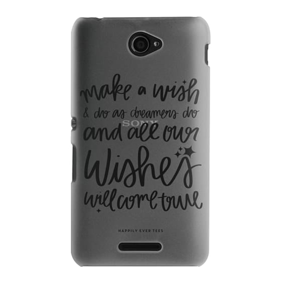 Sony E4 Cases - Wishes