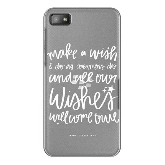 Blackberry Z10 Cases - Wishes
