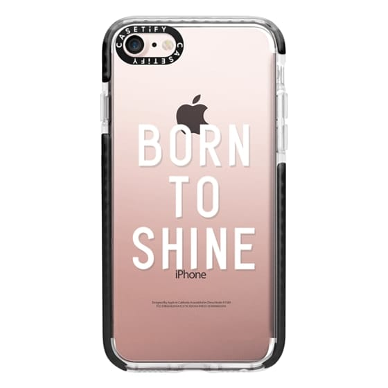 iPhone 7 Cases - BORN TO SHINE