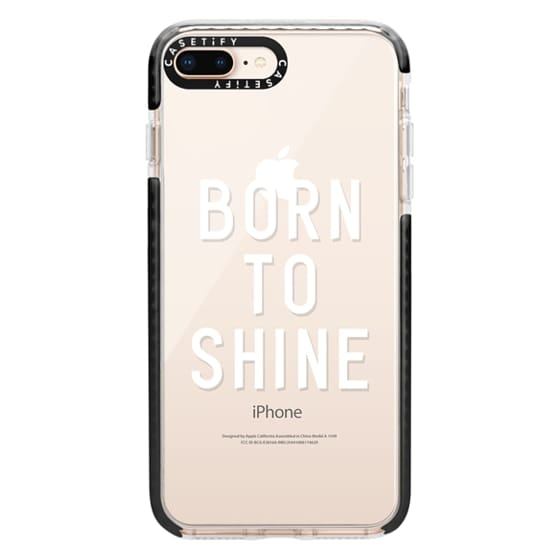 iPhone 8 Plus Cases - BORN TO SHINE