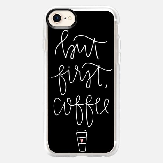 but first coffee - black + mug - Snap Case
