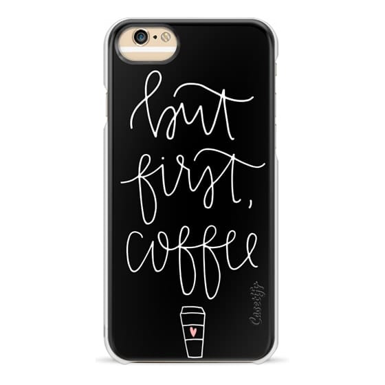 iPhone 6 Cases - but first coffee - black + mug