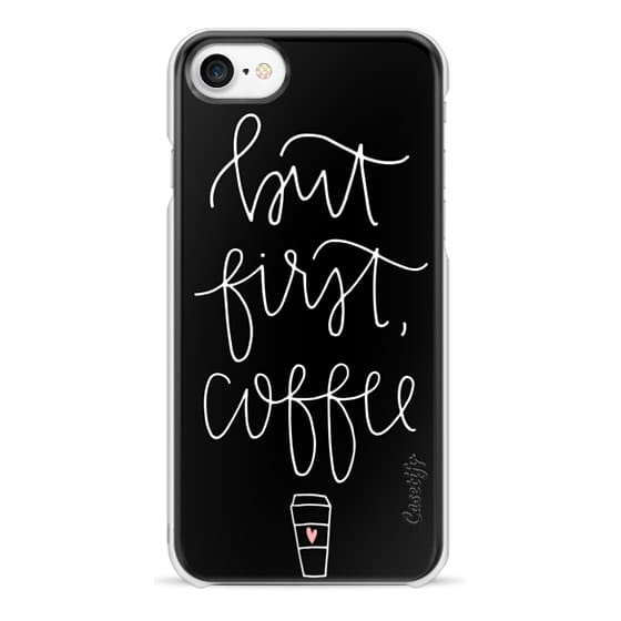 iPhone 7 Cases - but first coffee - black + mug