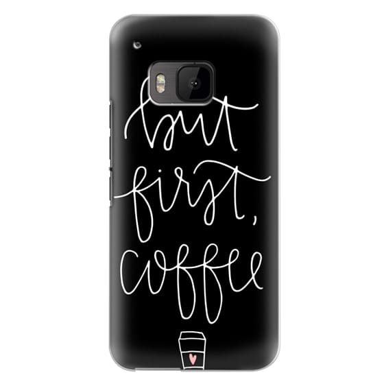 Htc One M9 Cases - but first coffee - black + mug