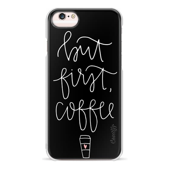 iPhone 6s Cases - but first coffee - black + mug
