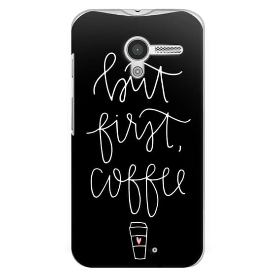 Moto X Cases - but first coffee - black + mug