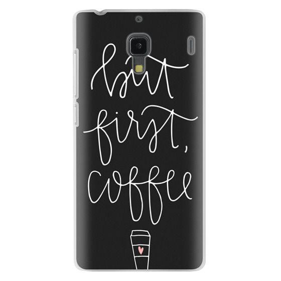 Redmi 1s Cases - but first coffee - black + mug