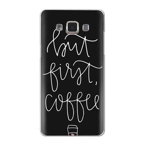 Samsung Galaxy A5 Cases - but first coffee - black + mug