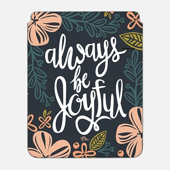 "iPad Pro 12.9"" Sleeve Always Be Joyful"