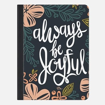 iPad Air 2 Case Always Be Joyful