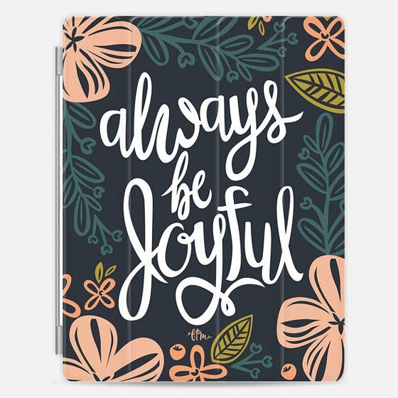 Always Be Joyful -