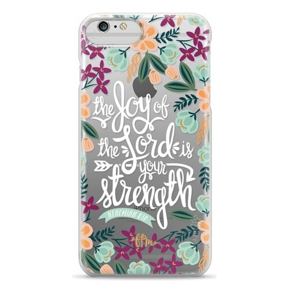 iPhone 6 Plus Cases - The Joy of the Lord - White Words