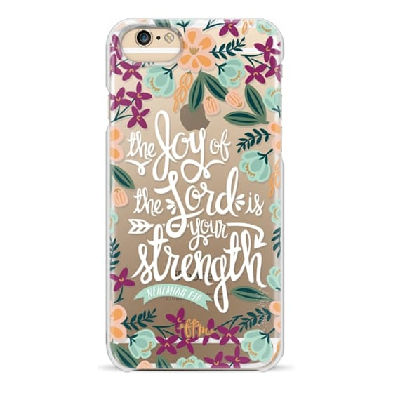 iPhone 6 Cases - The Joy of the Lord - White Words