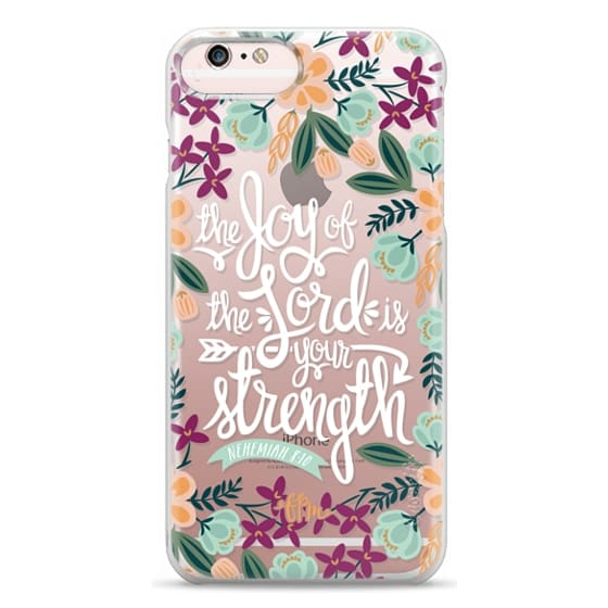 iPhone 6s Plus Cases - The Joy of the Lord - White Words