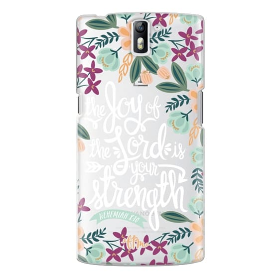 One Plus One Cases - The Joy of the Lord - White Words