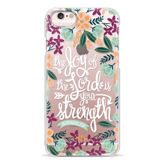 iPhone 6s Cases - The Joy of the Lord - White Words