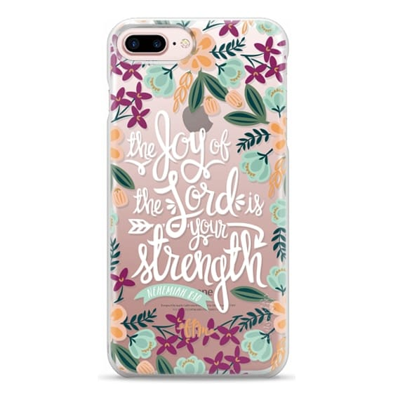 iPhone 7 Plus Cases - The Joy of the Lord - White Words