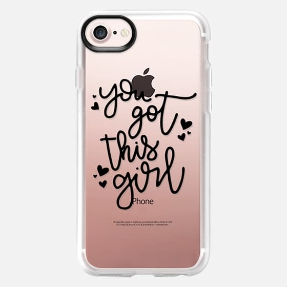 You Got This Girl - Snap Case
