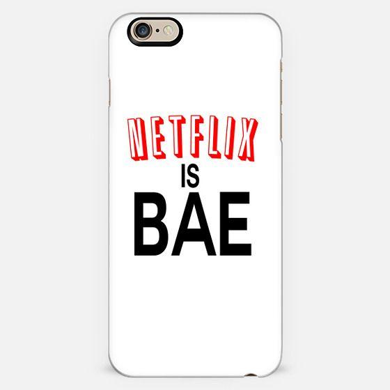 Netflix Is Bae Case -