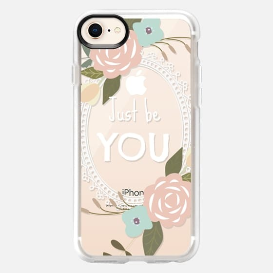 Just be YOU Floral Transparent - Snap Case