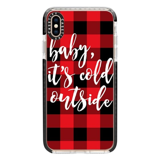 iPhone XS Max Cases - Baby, It's Cold Outside + Red and Black Buffalo Plaid