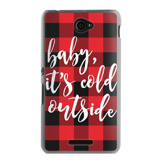 Sony E4 Cases - Baby, It's Cold Outside + Red and Black Buffalo Plaid
